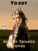 Cover-Bild zu Torres, Aldivan Teixeira: Yo Soy (eBook)