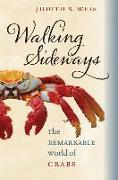 Cover-Bild zu Walking Sideways: The Remarkable World of Crabs von Weis, Judith S.