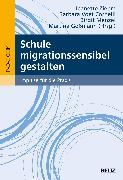 Cover-Bild zu Schule migrationssensibel gestalten von Ziehm, Jeanette (Hrsg.)