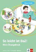 Cover-Bild zu So leicht ist DaZ! - Mein Übungsblock. Niveau: leicht von Goßmann, Martina