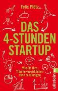 Cover-Bild zu Das 4-Stunden-Startup von Plötz, Felix