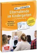 Cover-Bild zu Die 10 wichtigsten Elternabende im Kindergarten. Mit Eltern und Familien im Dialog von Günster-Schöning, Ursula