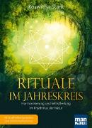 Cover-Bild zu Rituale im Jahreskreis. Harmonisierung und Selbstheilung im Rhythmus der Natur von Stark, Roswitha