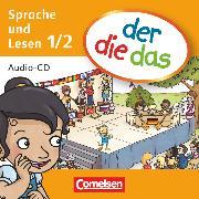 Cover-Bild zu der-die-das, Deutsch-Lehrwerk für Grundschulkinder mit erhöhtem Sprachförderbedarf, Erstlesen, 1./2. Schuljahr, Hör-CD