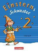 Cover-Bild zu Einsterns Schwester, Sprache und Lesen - Ausgabe 2015, 2. Schuljahr, Lesebuch von Famulla, Susanne
