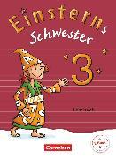 Cover-Bild zu Einsterns Schwester, Sprache und Lesen - Ausgabe 2015, 3. Schuljahr, Lesebuch von Gerstenmaier, Wiebke