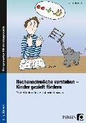 Cover-Bild zu Rechenschwäche verstehen - Kinder gezielt fördern von Gaidoschik, Michael