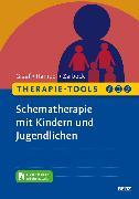Cover-Bild zu Therapie-Tools Schematherapie mit Kindern und Jugendlichen (eBook) von Zarbock, Gerhard