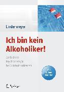 Cover-Bild zu Ich bin kein Alkoholiker! (eBook) von Lindenmeyer, Johannes