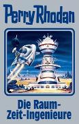 Cover-Bild zu Rhodan, Perry: Die Raum-Zeit-Ingenieure