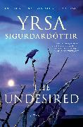 Cover-Bild zu The Undesired (eBook) von Sigurdardottir, Yrsa