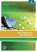 Cover-Bild zu Mathematik Neue Wege SII. Arbeitsbuch mit CD-ROM. Analysis 2