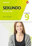 Cover-Bild zu Sekundo 9. Arbeitsheft mit Lösungen. Mathematik für differenzierende Schulformen. Allgemeine Ausgabe