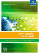 Cover-Bild zu Mathematik Neue Wege SII. Arbeitsbuch. Lineare Algebra - Analytische Geometrie. Mit CD-ROM von Weller, Hubert