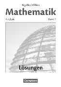 Cover-Bild zu Bigalke/Köhler: Mathematik, Allgemeine Ausgabe, Band 1, Analysis, Lösungen zum Schülerbuch von Bigalke, Anton