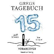 Cover-Bild zu Gregs Tagebuch 15 von Kinney, Jeff