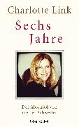 Cover-Bild zu Sechs Jahre (eBook) von Link, Charlotte