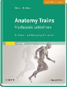 Cover-Bild zu Anatomy Trains von Myers, Thomas W.