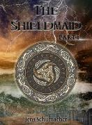 Cover-Bild zu The Shieldmaid (eBook) von Schumacher, Jens