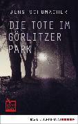 Cover-Bild zu Die Tote im Görlitzer Park (eBook) von Schumacher, Jens