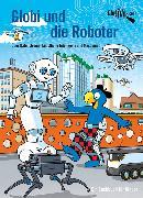 Cover-Bild zu Bieri, Atlant: Globi und die Roboter