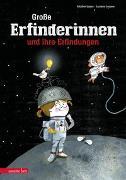 Cover-Bild zu Lopez, Aitziber: Große Erfinderinnen und ihre Erfindungen