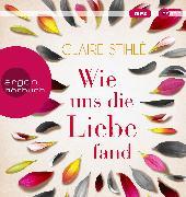 Cover-Bild zu Wie uns die Liebe fand von Stihlé, Claire