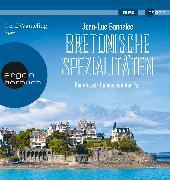 Cover-Bild zu Bretonische Spezialitäten von Bannalec, Jean-Luc