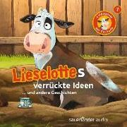 Cover-Bild zu Lieselottes verrückte Ideen von Steffensmeier, Alexander