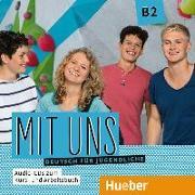 Cover-Bild zu Mit uns B2 / 1 Audio-CD zum Kursbuch, 1 Audio-CD zum Arbeitsbuch von Breitsameter, Anna