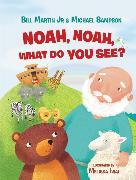 Cover-Bild zu Noah, Noah, What Do You See? von Martin, Jr., Bill