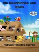 Cover-Bild zu Die Geschichte Von Noah (eBook) von Torres, Aldivan Teixeira
