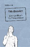 Cover-Bild zu TM-Brevier (eBook) von Licht, Martin