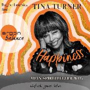 Cover-Bild zu Turner, Tina: Happiness (Ungekürzte Lesung) (Audio Download)