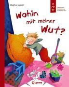 Cover-Bild zu Wohin mit meiner Wut? von Geisler, Dagmar