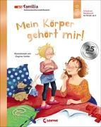 Cover-Bild zu Mein Körper gehört mir! (Jubiläumsausgabe) von Geisler, Dagmar