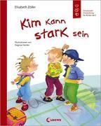 Cover-Bild zu Kim kann stark sein von Zöller, Elisabeth