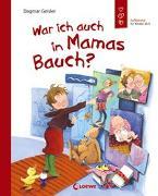 Cover-Bild zu War ich auch in Mamas Bauch? von Geisler, Dagmar