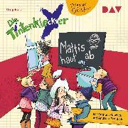 Cover-Bild zu Die Tintenkleckser - Teil 3: Mattis haut ab (Audio Download) von Geisler, Dagmar