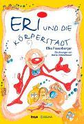 Cover-Bild zu Eri und die Körperstadt von Pissenberger, Elke