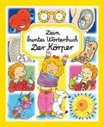 Cover-Bild zu Dein buntes Wörterbuch: Der Körper von Autor unbekannt