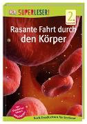 Cover-Bild zu SUPERLESER! Rasante Fahrt durch den Körper