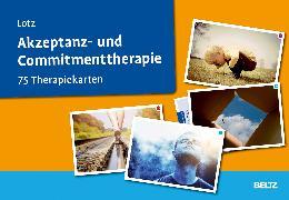 Cover-Bild zu Akzeptanz- und Commitmenttherapie von Lotz, Norbert