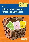 Cover-Bild zu Stärken-Schatzkiste für Kinder und Jugendliche von Scholz, Falk