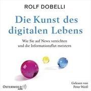Cover-Bild zu Die Kunst des digitalen Lebens von Dobelli, Rolf