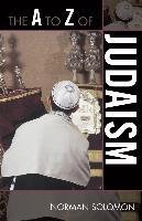 Cover-Bild zu The A to Z of Judaism (eBook) von Solomon, Norman