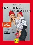 Cover-Bild zu Erziehen ohne Schimpfen (eBook) von Schmidt, Nicola