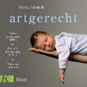 Cover-Bild zu artgerecht (Audio Download) von Schmidt, Nicola