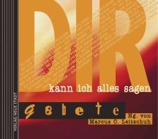 Cover-Bild zu DIR kann ich alles sagen von Leitschuh, Marcus C. (Hrsg.)