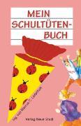 Cover-Bild zu Mein Schultütenbuch (pink) von Leitschuh, Marcus C (Hrsg.)